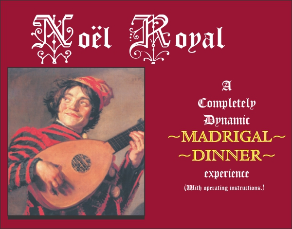 Noel Royal Madrigal Scripts Package