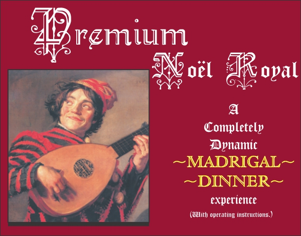 Premium Noel Royal Madrigal Scripts Package